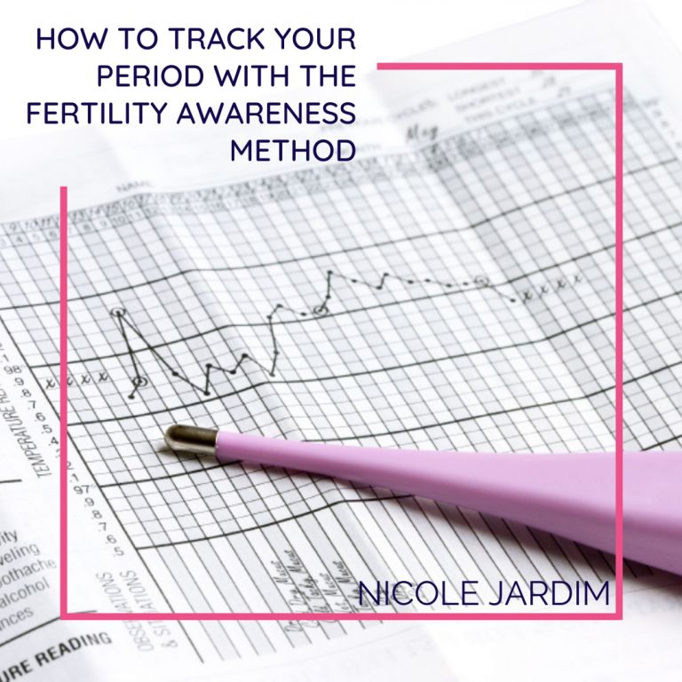 How To Track Your Period With The Fertility Awareness Method