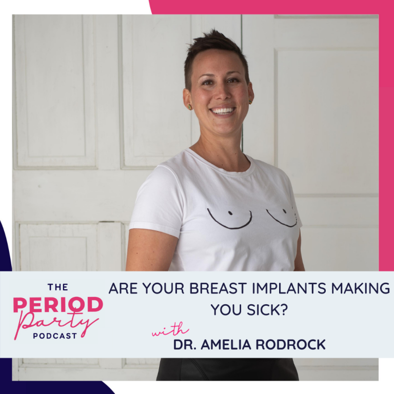 Pictured here is podcast guest Dr. Amelia Rodrock who joins us on the Period Party Podcast to talk about how breast implants affect your immune system.