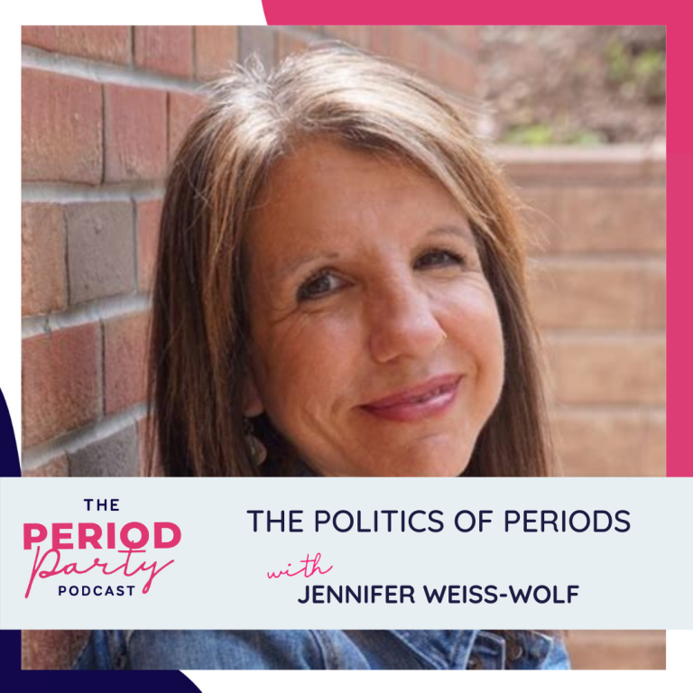 Pictured here is podcast guest Jennifer Weiss-Wolf who joins us on the Period Party Podcast to talk about The Politics of Periods.