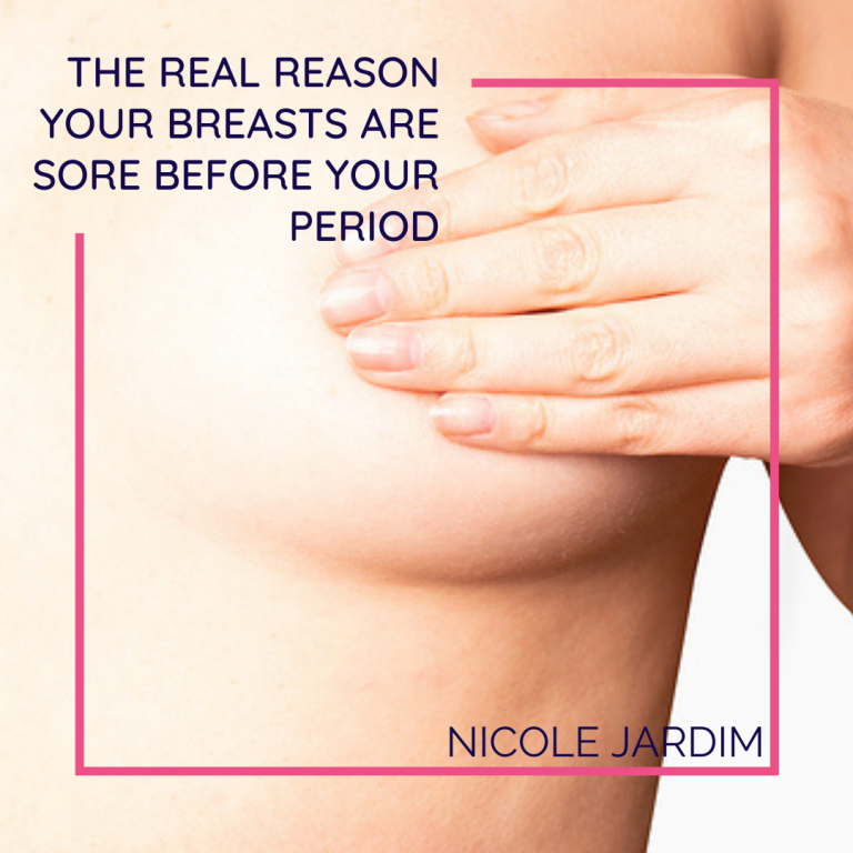 The Real Reason Your Breasts Are Sore Before Your Period