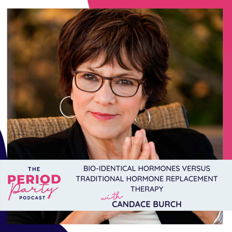 Pictured here is podcast guest Candace Burch who joins us on the Period Party Podcast to talk about Bio-identical Hormones Versus Traditional Hormone Replacement Therapy.