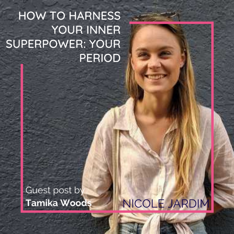 How to Harness Your Inner Superpower: Your Period