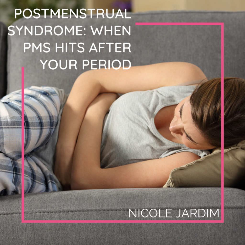 Postmenstrual Syndrome: When PMS Hits After Your Period