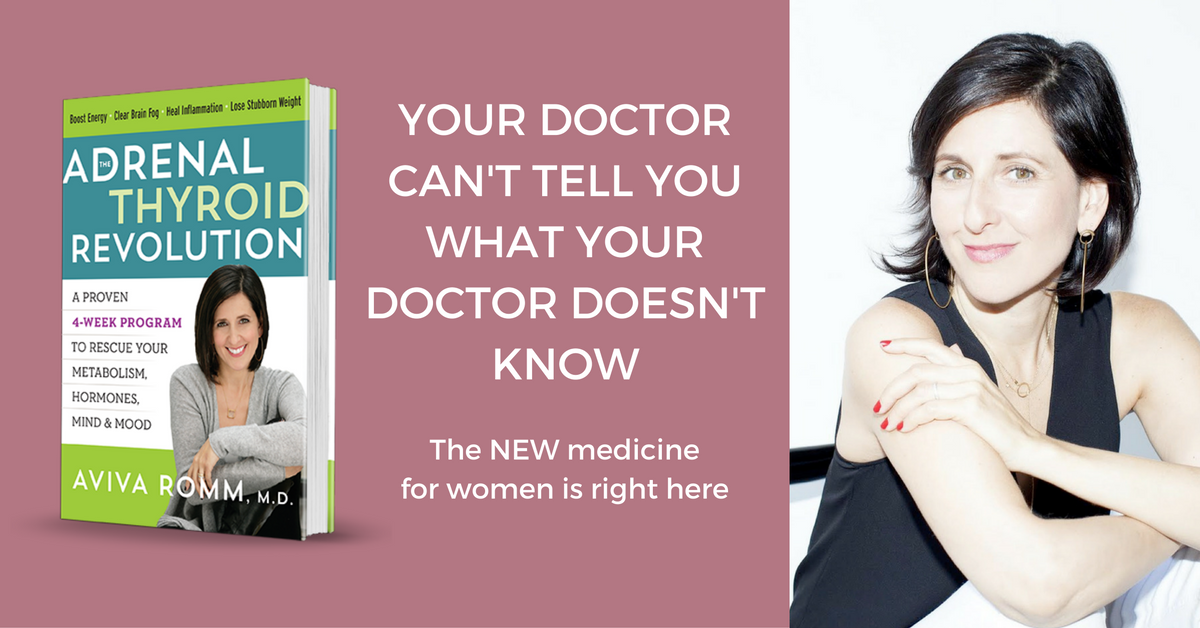 Your doctor can't tell you what your doctor doesn't know - Aviva Romm