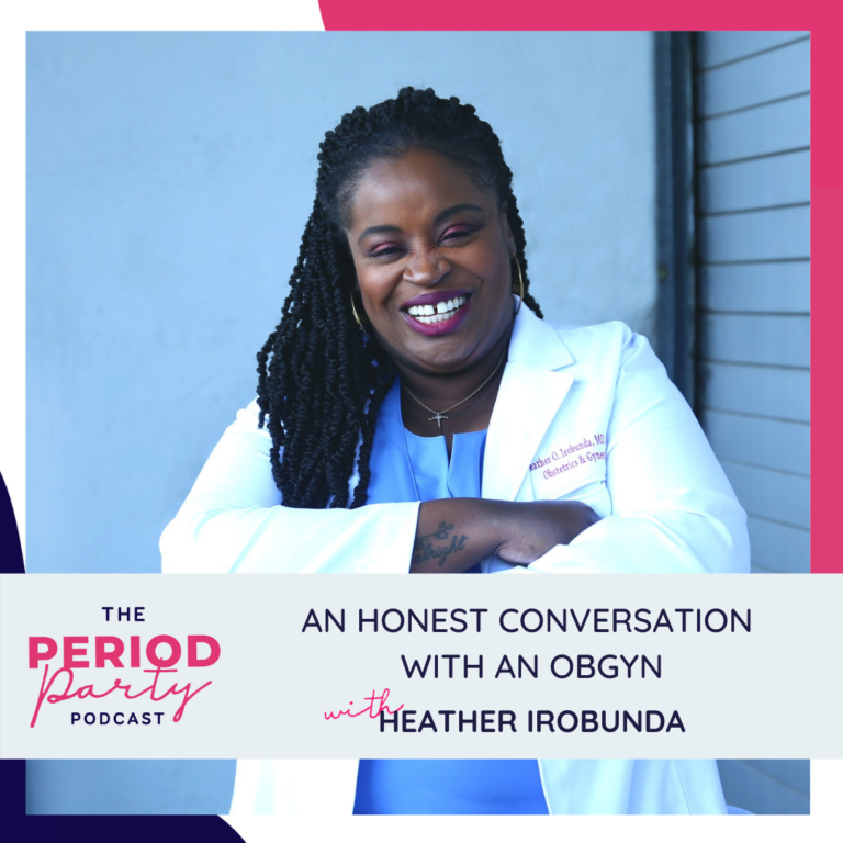 Heather Irobunda Period Party Podcast