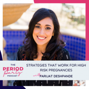 Strategies That Work For High-risk Pregnancies With Parijat Deshpande