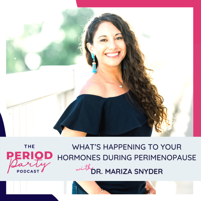 Dr Mariza Snyder Period Party Podcast Guest