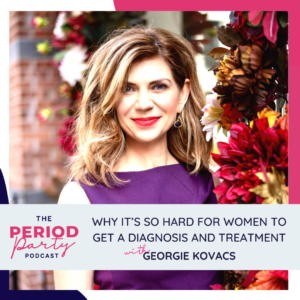 Georgie Kovacs Period Party Podcast Guest