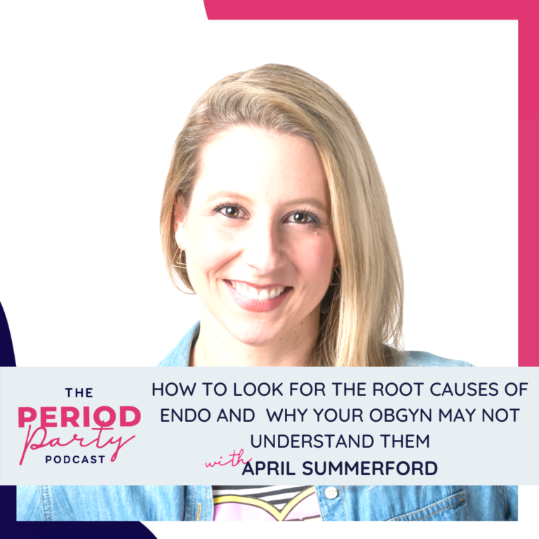 April Summerford Period Party Podcast