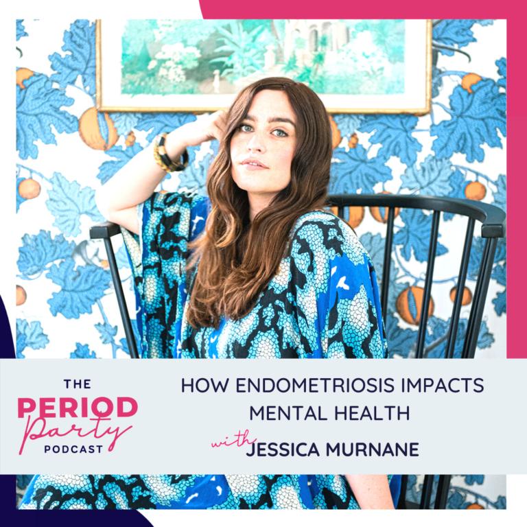 Jessica Murnane Period Party Podcast Guest