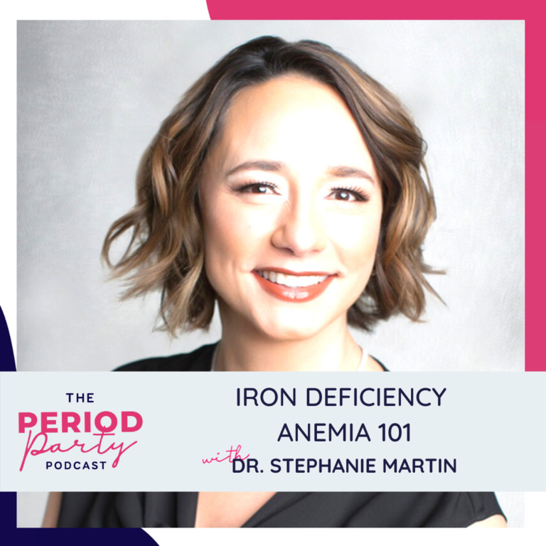 Dr. Stephanie Martin Period Party Podcast Guest