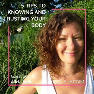 5 tips to knowing and trusting your body