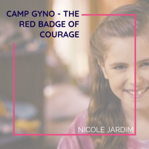 Camp Gyno - The red badge of courage