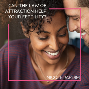Can the law of attraction help your fertility_
