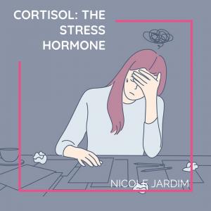 Cortisol: The stress hormone