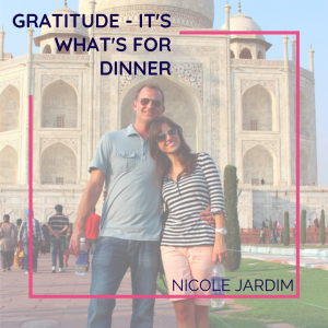 Gratitude - it's what's for dinner