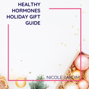 Healthy Hormones Holiday Gift Guide