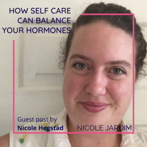 How Self Care Can Balance Your Hormones