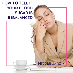 How to tell if your blood sugar is imbalanced