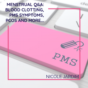 Menstrual Q&A: Blood clotting, PMS symptoms, PCOS and more...