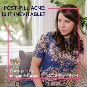 Post-Pill Acne: Is it inevitable?