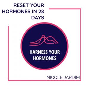 Reset Your Hormones in 28 Days