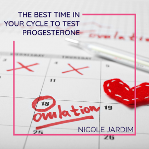 The Best Time In Your Cycle to Test Progesterone