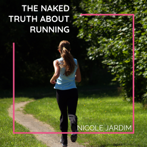 The Naked Truth About Running