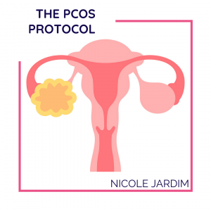 The PCOS Protocol: The Main Cause of PCOS and Tips to Treat It Naturally